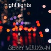 Night Lights von Gerry Mulligan