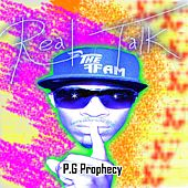 Play & Download Real Talk by P.G Prophecy | Napster