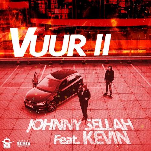 Vuur 2 (feat. Kevin) van Johnny Sellah