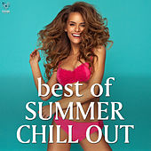 Play & Download Best Of Summer Chillout by Various Artists | Napster