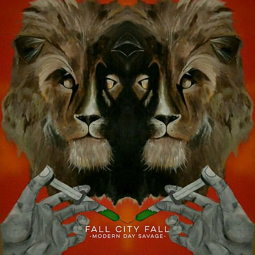 Modern Day Savage by Fall City Fall