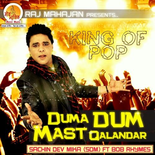 Duma Dum Mast Qalandar by Sachin Dev Mika