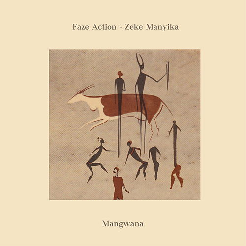 Mangwana by Faze Action