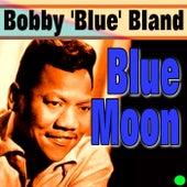 Blue Moon von Bobby Blue Bland