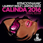 Calinda 2016 (Laurent Wolf & Anton Wick Tribal Remix) von Laurent Wolf