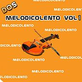Play & Download Melodicolento, Vol. 1 by Various Artists | Napster