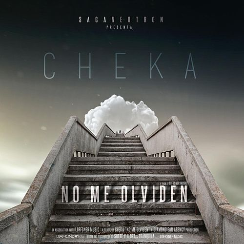 Play & Download No Me Olviden by Cheka | Napster
