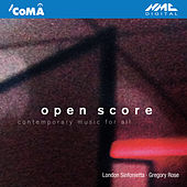 Play & Download Open Score: Contemporary Music for All by London Sinfonietta | Napster