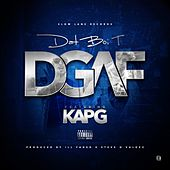 Play & Download DGAF (feat. Kap G) - Single by Dat Boi T | Napster