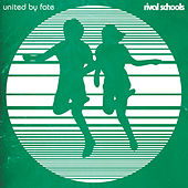 Play & Download United By Fate by Rival Schools | Napster
