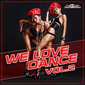 We Love Dance, Vol. 2 - EP by Various Artists