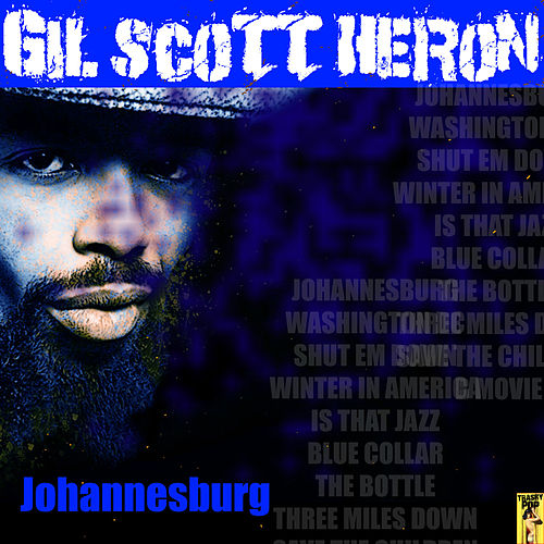 Play & Download Johannesburg by Gil Scott-Heron | Napster