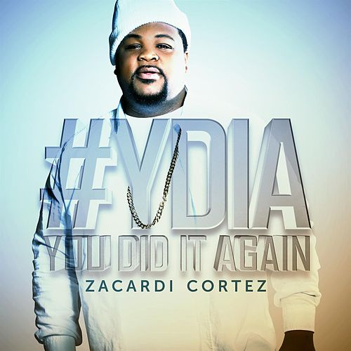 Play & Download #Ydia by Zacardi Cortez | Napster