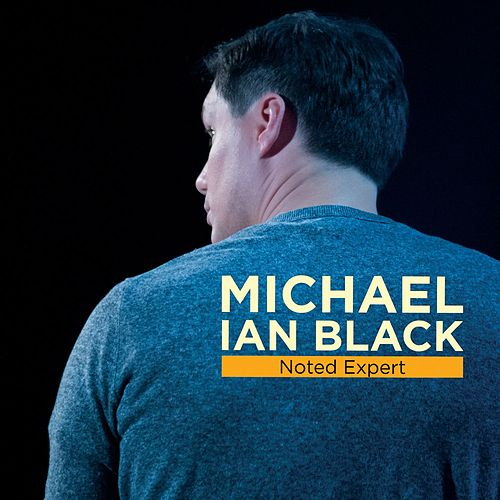 Noted Expert by Michael Ian Black