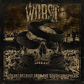 Play & Download Violent Assault from the Southern Sphere by The Worst | Napster