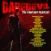The Daredevil Fantasy Playlist by Various Artists