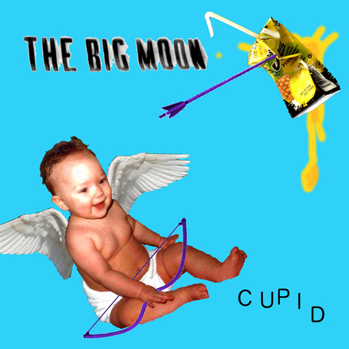 Cupid by The Big Moon