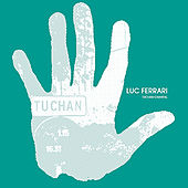 Tuchan-Chantal by Luc Ferrari