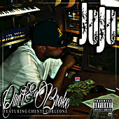 Play & Download Can't Go Broke (feat. Chente Corleone) by Juju | Napster