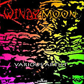 Play & Download Windy Moon - EP by Various Artists | Napster