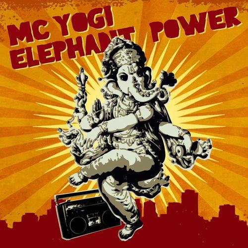 Play & Download Elephant Power by MC Yogi | Napster