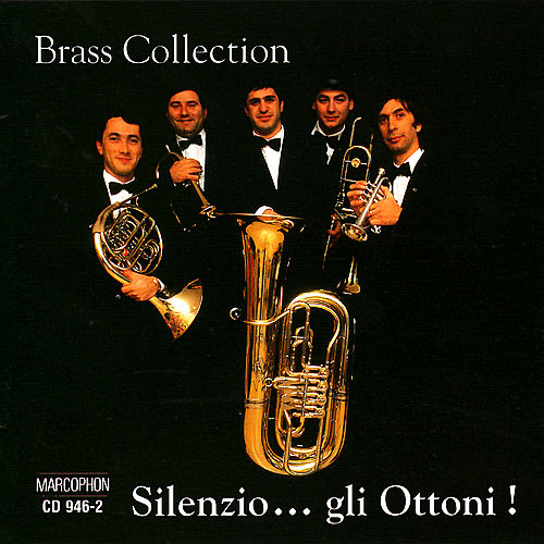 Play & Download Silenzio...gli Ottoni! by Brass Collection | Napster