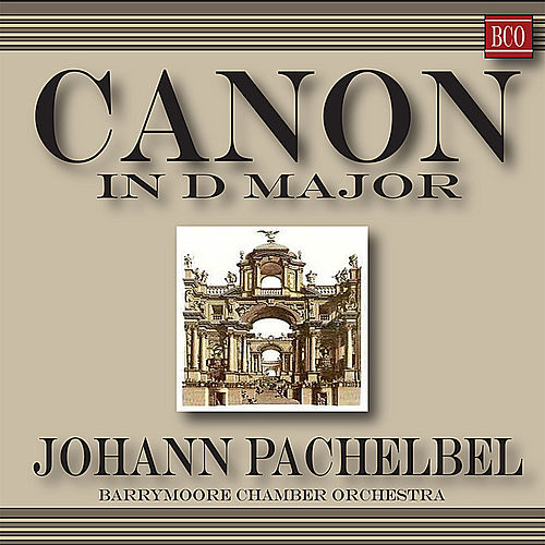 Pachelbel: Canon and Gigue in D Major by Pachelbel Chamber Orchestra