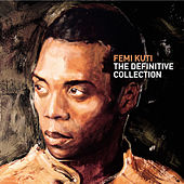 Play & Download The Definitive Collection by Femi Kuti | Napster
