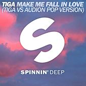 Play & Download Make Me Fall In Love (Tiga vs. Audion Pop Version) by Tiga | Napster