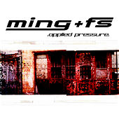 Play & Download Applied Pressure by Ming & FS | Napster
