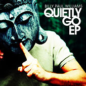 Quietly Go EP by Billy Paul Williams