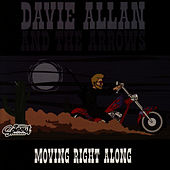 Moving Right Along by Davie Allan & the Arrows
