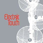 Play & Download Electric Touch by Electric Touch | Napster