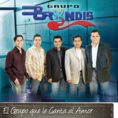 Play & Download El Grupo Que Le Canta Al Amor by Grupo Bryndis | Napster