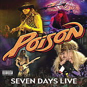 Play & Download 7 Day's Live by Poison | Napster