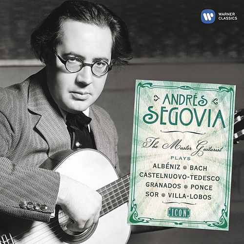 Play & Download Icon: Andrés Segovia by Various Artists | Napster