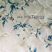 Play & Download Fire On Corridor X by All The Saints | Napster