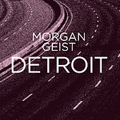 Detroit EP (with Carl Craig Remixes) by Morgan Geist