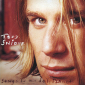 Play & Download Songs For The Daily Planet by Todd Snider | Napster