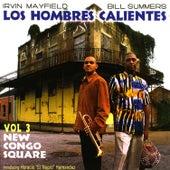 Los Hombres Calientes Vol. 3: New Congo Square by Los Hombres Calientes