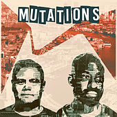 Play & Download Mutations by Mutiny UK | Napster