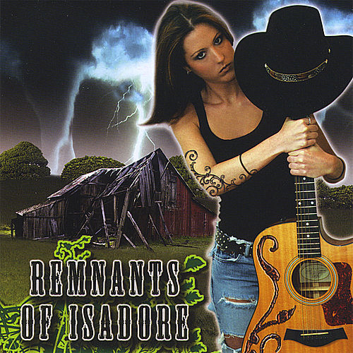 Play & Download Remnants of Isadore by Remnants of Isadore | Napster