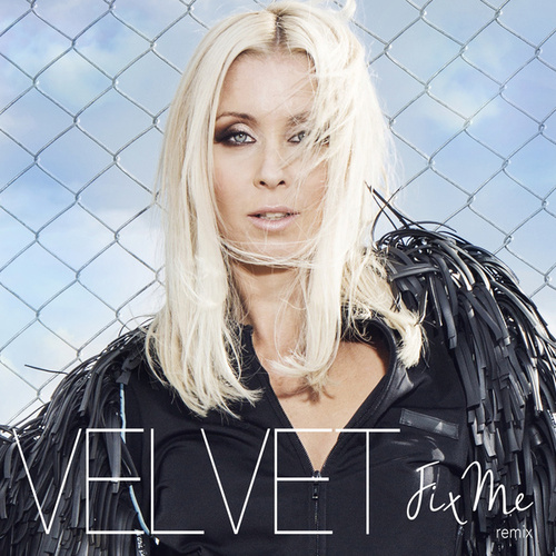Play & Download Fix Me by Velvet | Napster