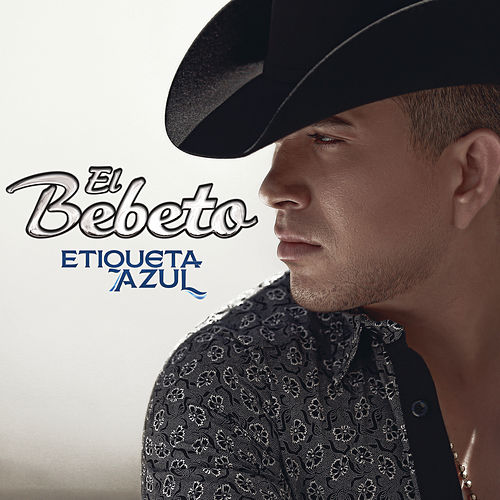 Play & Download Etiqueta Azul by El Bebeto | Napster
