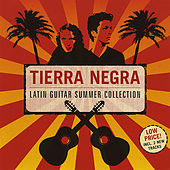 Play & Download Latin Guitar Summer Collection by Tierra Negra | Napster