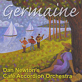 Germaine by Cafe Accordion Orchestra