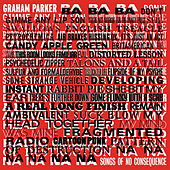 Songs Of No Consequence by Graham Parker