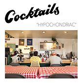 Play & Download Hypochondriac by The Cocktails | Napster