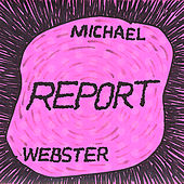 Report by Michael Webster