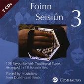 Play & Download Foinn Seisiún 3 by Comhaltas | Napster